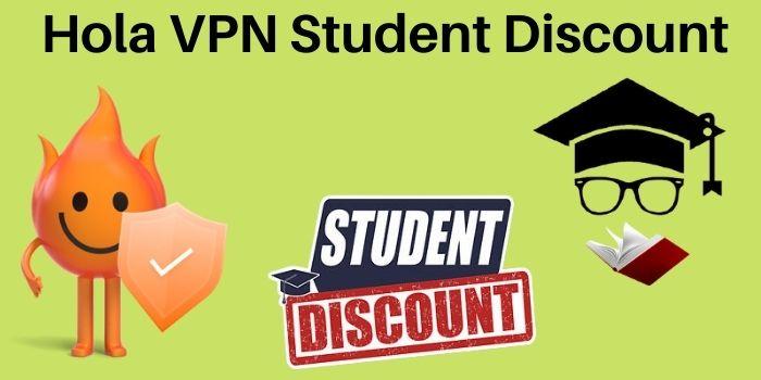 Hola VPN Student Discount